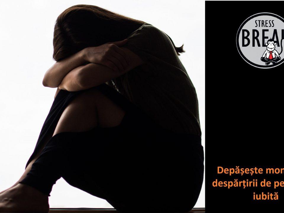 Stress-Break, depăşeşte momentul despărţirii de persoana iubită